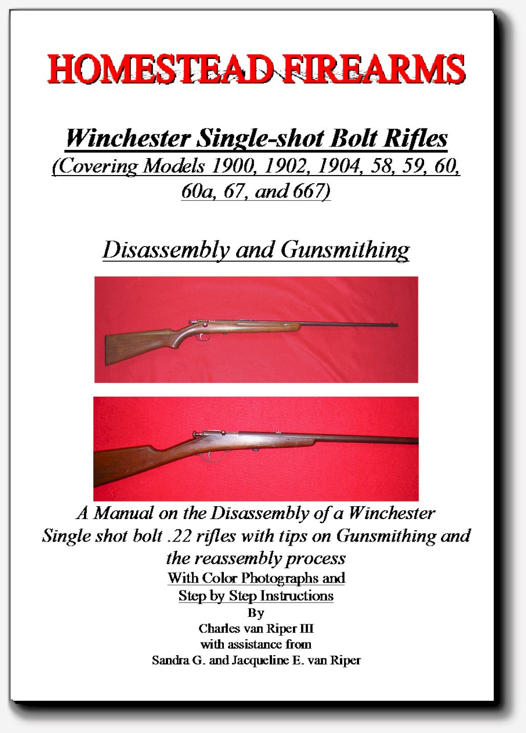 Bolt Action Winchester 22, Models 67, 1900, 1902, 1904, 58, 59, 60, 1895 Winchester  Takedown Disassembly and Gunsmithing Manual